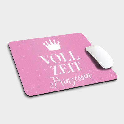Vollzeitprinzessin - Mousepad